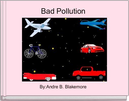 Bad Pollution