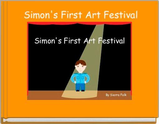Simon's First Art Festival
