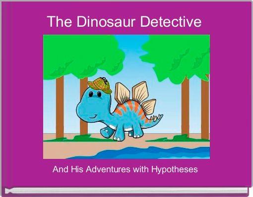 The Dinosaur Detective