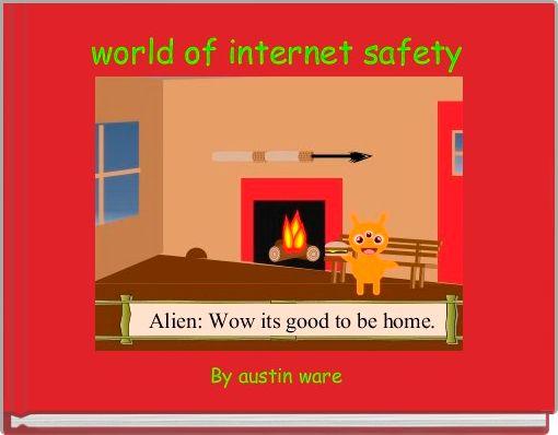 world of internet safety