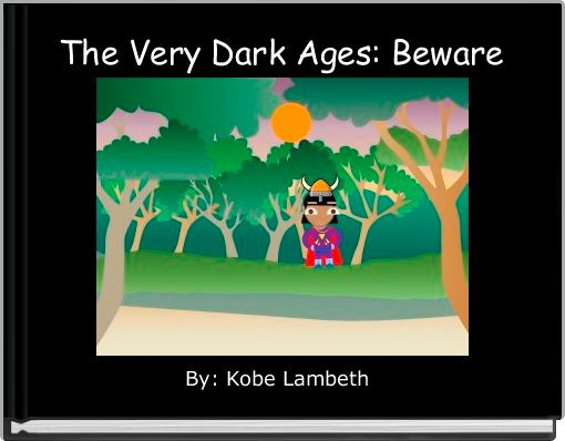The Very Dark Ages: Beware