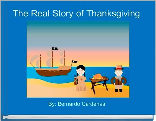 The Real Story of Thanksgiving