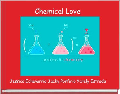 Chemical Love