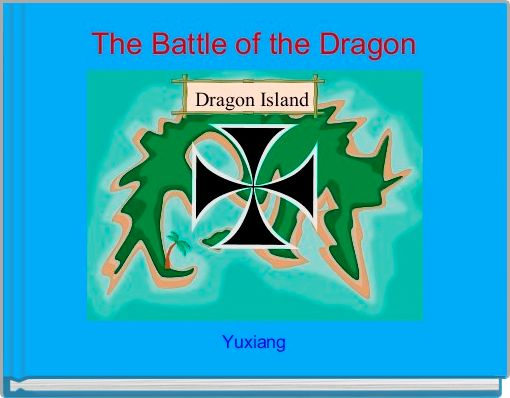 The Battle of the Dragon