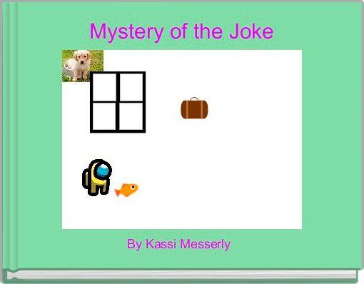 Mystery of the Joke
