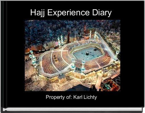 Hajj Experience Diary