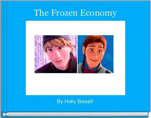The Frozen Economy