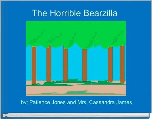 The Horrible Bearzilla