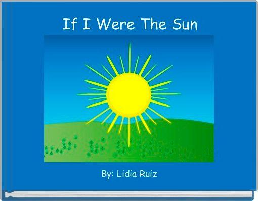 If I Were The Sun