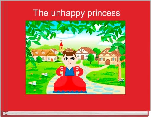 The unhappy princess