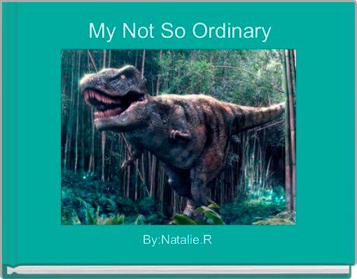 My Not So Ordinary