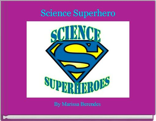 Science Superhero