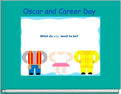 Oscar and Career Day