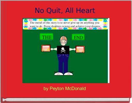 No Quit, All Heart