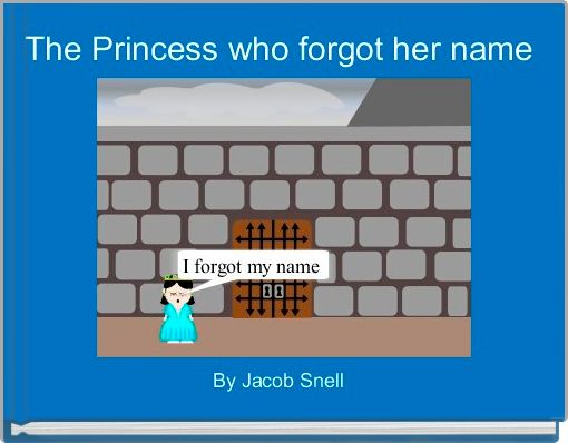 The Princess who forgot her name