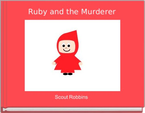 Ruby and the Murderer