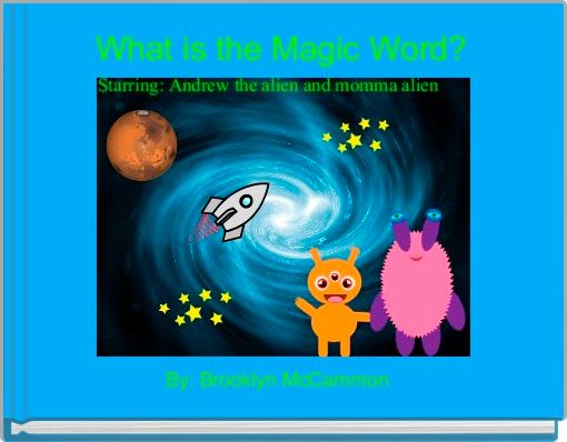 What is the Magic Word?