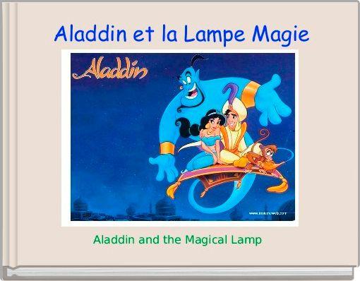 Aladdin et la Lampe Magie