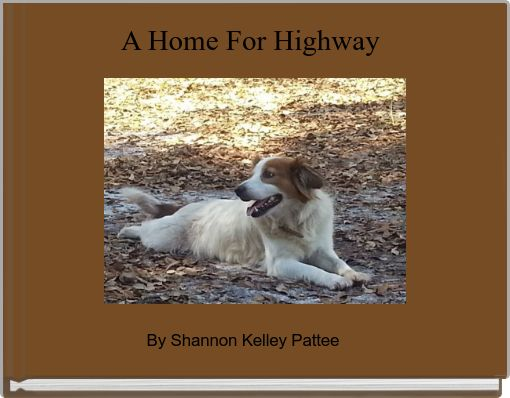 A Home For Highway