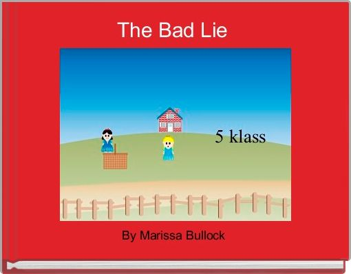 The Bad Lie