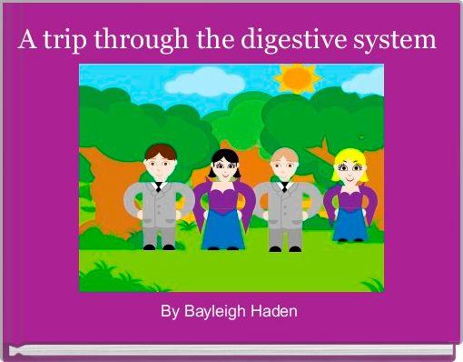 A trip through the digestive system