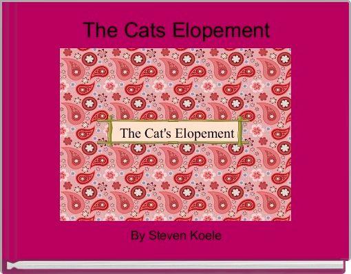 The Cats Elopement