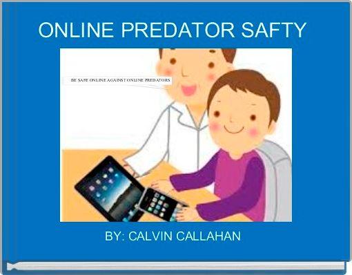 ONLINE PREDATOR SAFTY