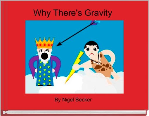 Why There's Gravity
