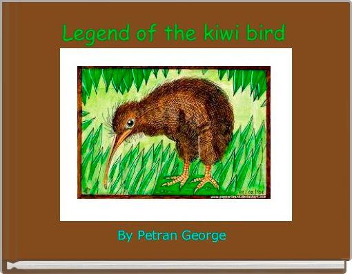 Legend of the kiwi bird