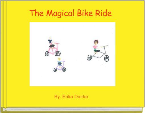 The Magical Bike Ride