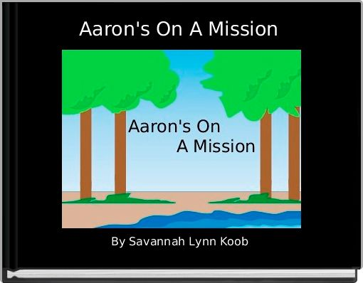 Aaron's On A Mission