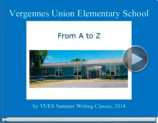 Book titled 'Vergennes Union Elementary School'