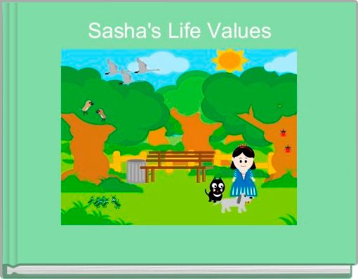 Sasha's Life Values