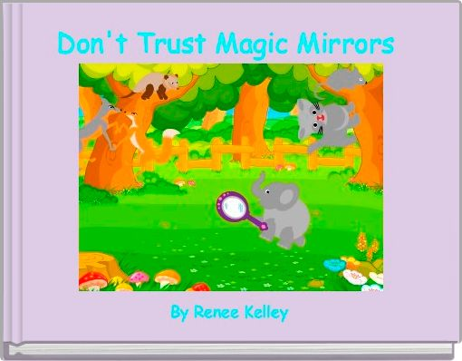 Don't Trust Magic Mirrors