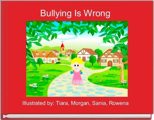 Bullying Is Wrong