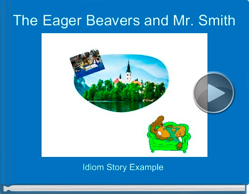 Book titled 'The Eager Beavers and Mr. Smith'