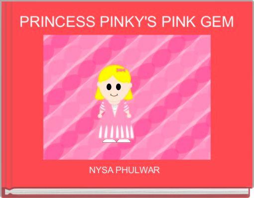 PRINCESS PINKY'S PINK GEM