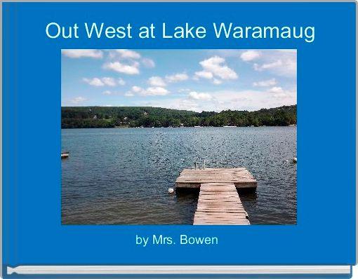 Out West at Lake Waramaug