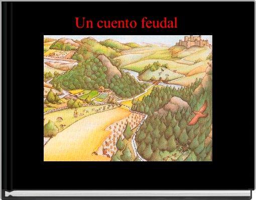Un cuento feudal