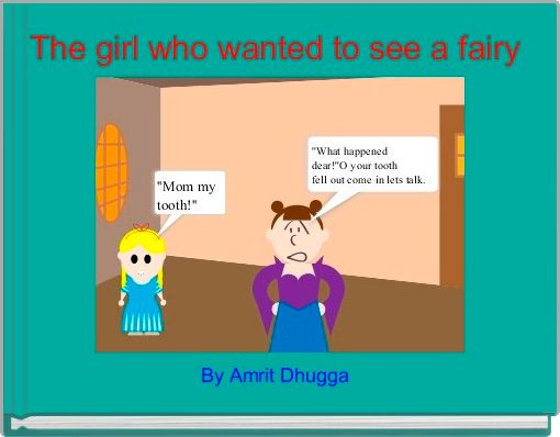 The girl who wanted to see a fairy