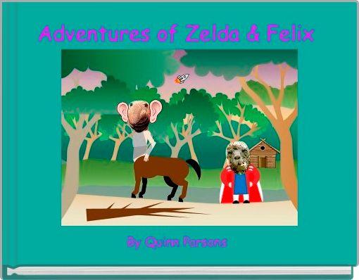 Adventures of Zelda & Felix