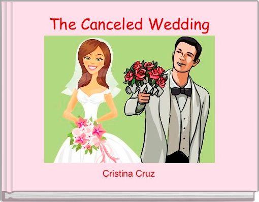 The Canceled Wedding