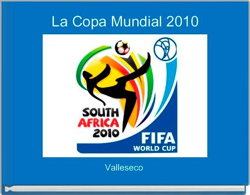 La Copa Mundial 2010