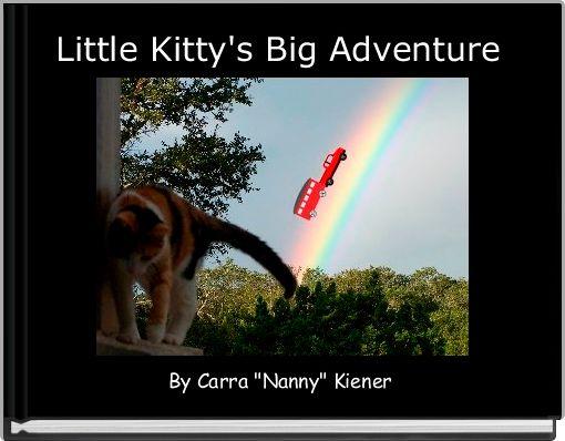 Little Kitty's Big Adventure