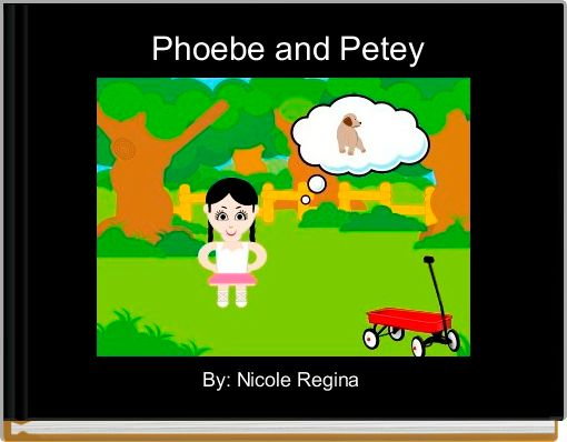 Phoebe and Petey
