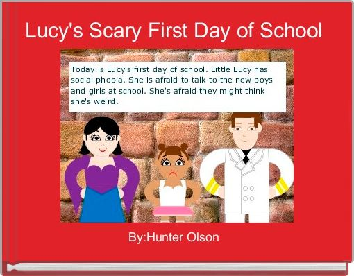 Lucy's Scary First Day of School