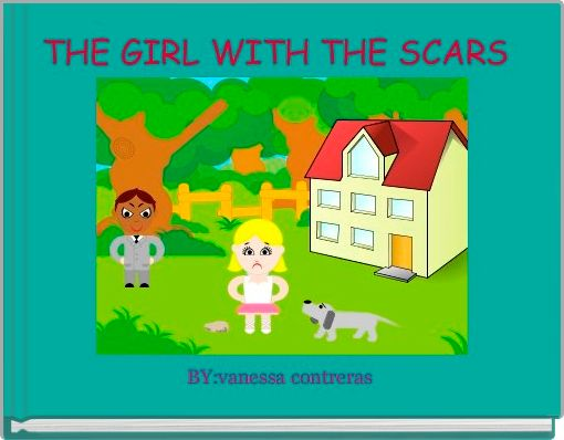 THE GIRL WITH THE SCARS