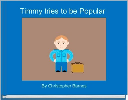 Timmy tries to be Popular