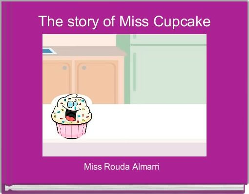 The story of Miss Cupcake