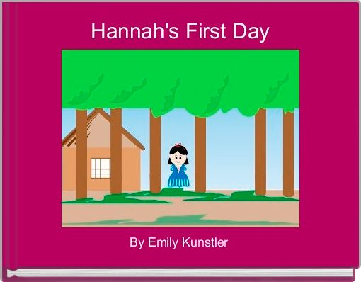 Hannah's First Day
